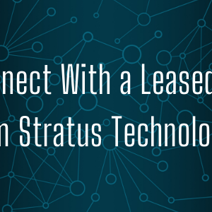 Reconnect With a Leased Line